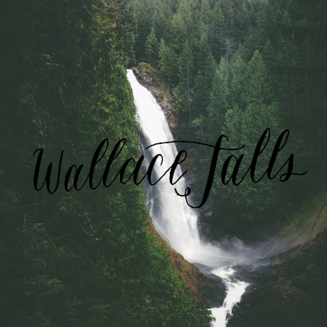 Wallace Falls // Hike the PNW