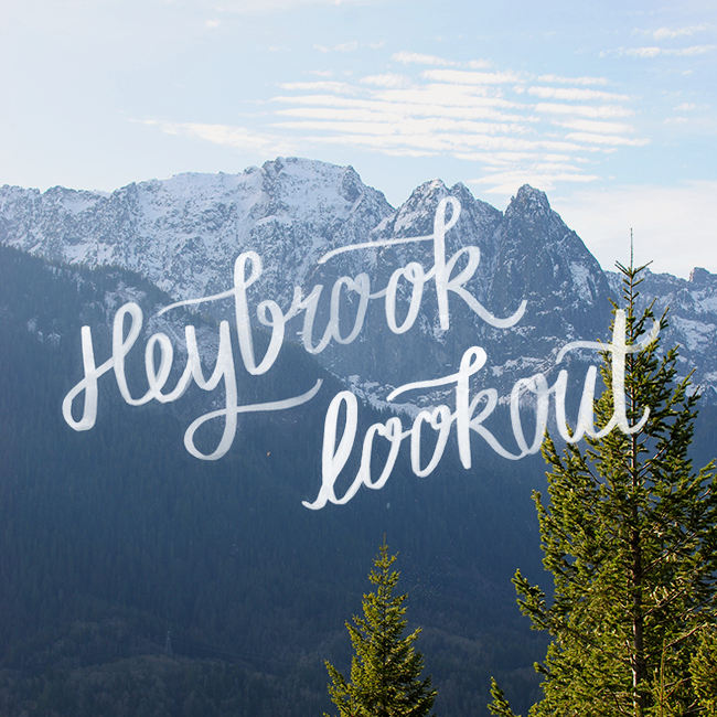 Heybrook Lookout / Hike the PNW