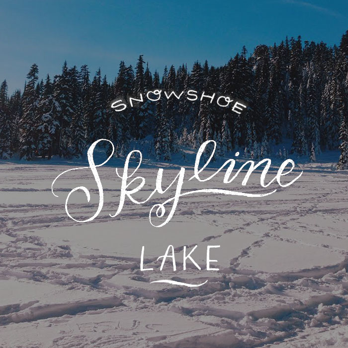 Skyline Lake Snowshoe // Hike the PNW